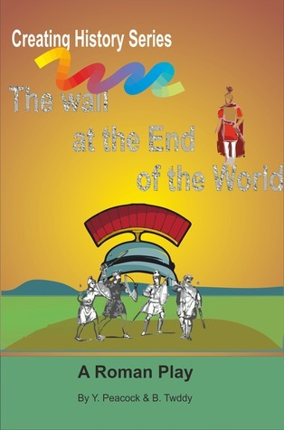 The Wall at the End of The World  by  Brian Twiddy