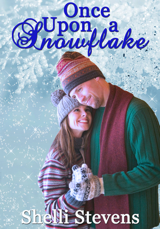 Once Upon A Snowflake Shelli Stevens