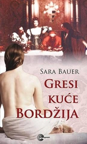 Gresi kuće Bordžija  by  Sarah Bower
