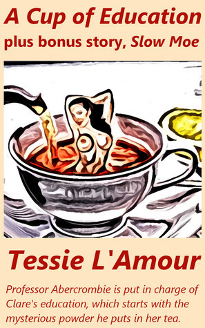 A Cup of Education  by  Tessie LAmour