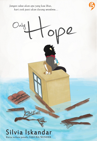 Only Hope  by  Silvia Iskandar