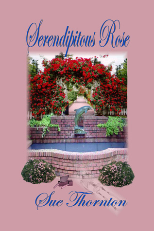Serendipitous Rose  by  Sue Thornton