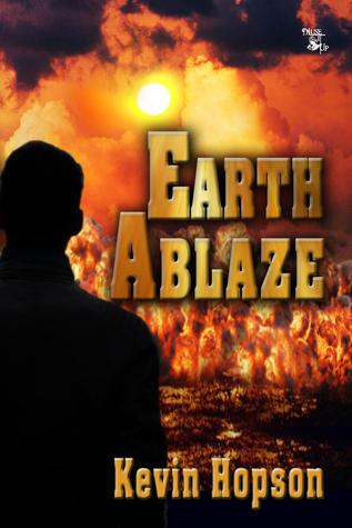 Earth Ablaze Kevin Hopson