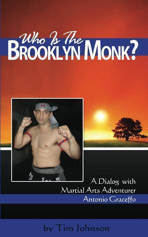 Who is the Brooklyn Monk?  by  Tim   Johnson