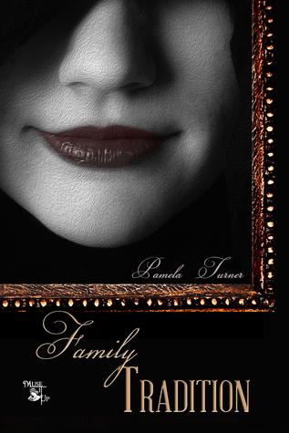 Family Tradition Pamela Turner