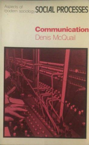 Communication Denis McQuail