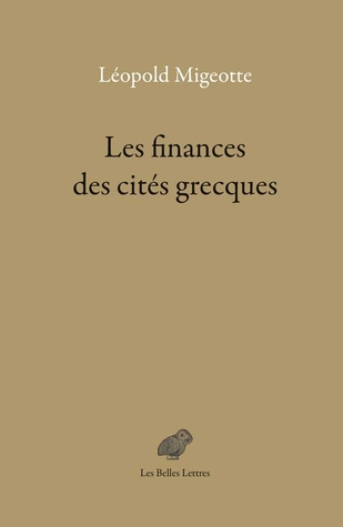 Economy of the Greek Cities Léopold Migeotte