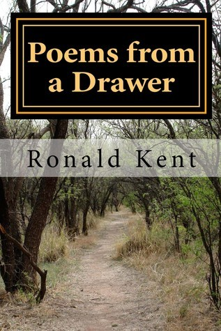 Poems From a Drawer Ronald Kent