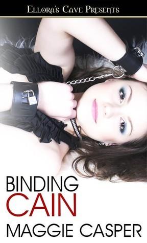 Binding Cain (Raising Cain, #3-4) Maggie Casper