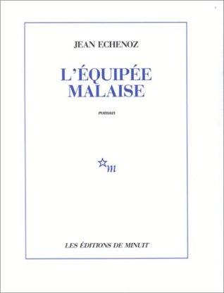LÉquipée malaise  by  Jean Echenoz