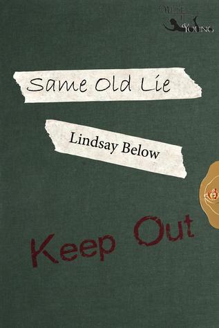Same Old Lie  by  L.K. Below