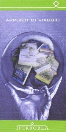 Appunti di viaggio. Iperborea 1987-2007 ventanni di esplorazione  by  Iperborea