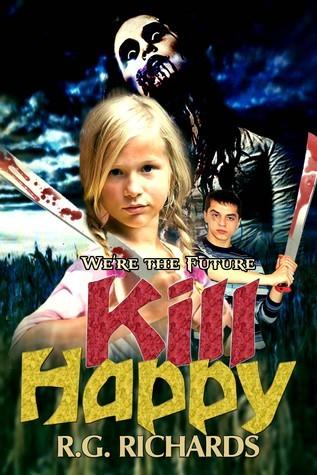 Kill Happy R.G. Richards