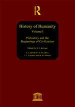 Prehistory and the Beginnings of Civilization (History of humanity #1)  by  UNESCO