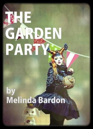 The Garden Party  by  Melinda Bardon