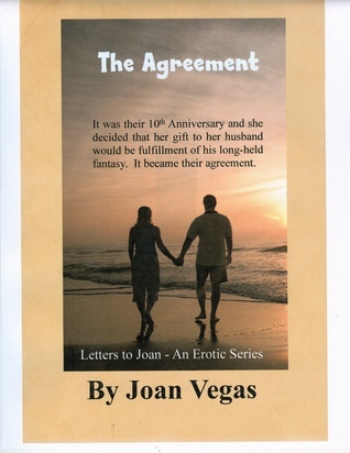 The Agreement  by  Joan Vegas