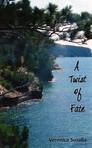 A Twist of Fate  by  Veronica Susalla