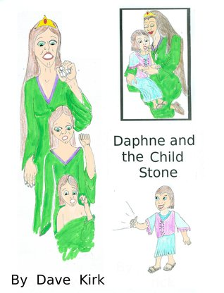 Princess Daphne and the Child Stone Dave Kirk