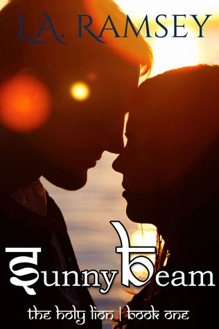 Sunny Beam: The Holy Lion |Book One  by  L a Ramsey