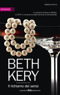 Il richiamo dei sensi  by  Bethany Kane