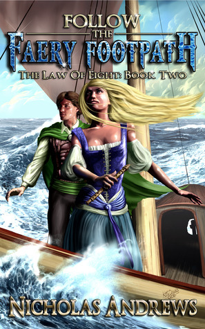 Follow the Faery Footpath (The Law of Eight, #2) Nicholas Andrews