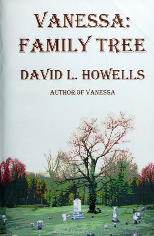 Vanessa: Family Tree  by  David Howells