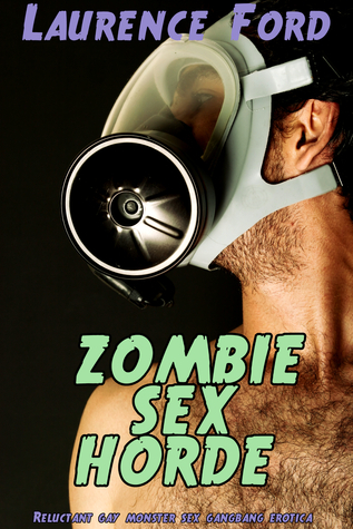 Zombie Sex Horde  by  Laurence Ford