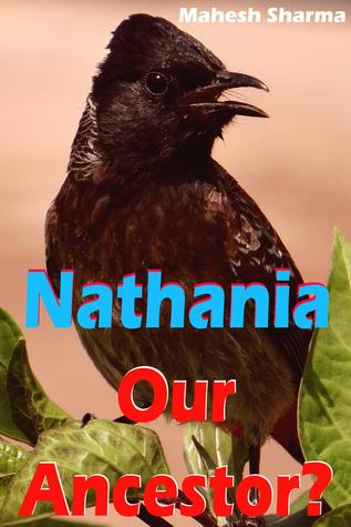 Nathania: Our Ancestor?  by  Mahesh Dutt Sharma