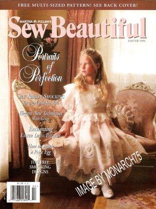 Sew Beautiful (Easter 1996) (Martha Pullens Sew Beautiful Magazine) Martha Pullen