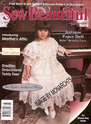 Sew Beautiful (Special Occasion 1993) Martha Campbell Pullen