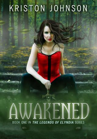 Awakened, The Legends Of Elyndia #1  by  Kriston Johnson
