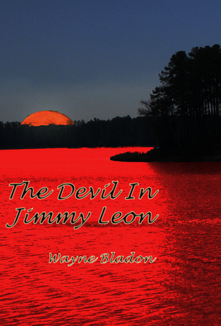 The Devil in Jimmy Leon Wayne Bladon