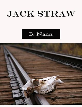 Jack Straw  by  Brian Nann