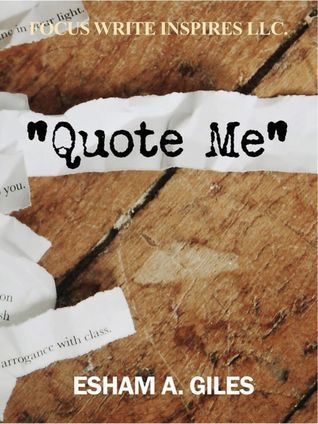 Quote Me Esham Abdul Giles