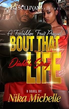 Bout That Life: Diablos Story  by  Nika Michelle