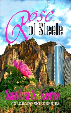 Rose of Steele Sandra S Kerns