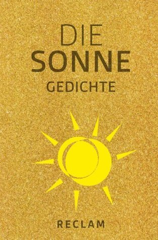Die Sonne: Gedichte  by  Andrea Wüstner