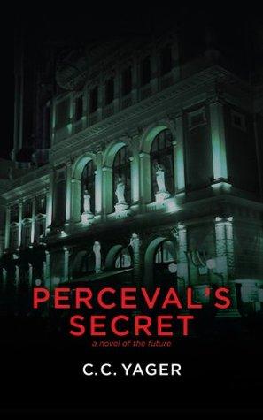 Percevals Secret C.C. Yager
