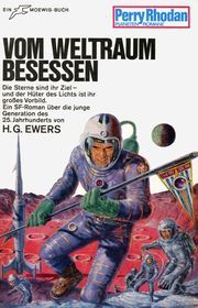 Vom Weltraum besessen  by  H.G. Ewers