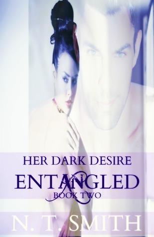 Her Dark Desire (Entangled #2) Nicole T. Smith