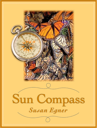 Sun Compass  by  Susan Egner