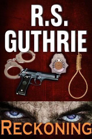 Reckoning (Detective Bobby Mac Thriller #3) R.S. Guthrie