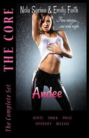 Andee (The Core, #1-5)  by  Nola Sarina