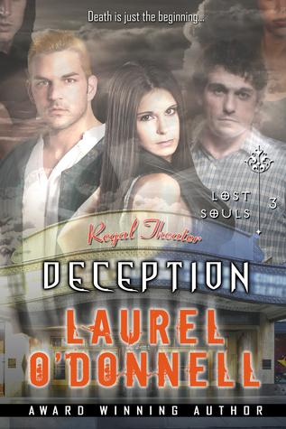 Lost Souls: Deception - Episode 3 Laurel ODonnell