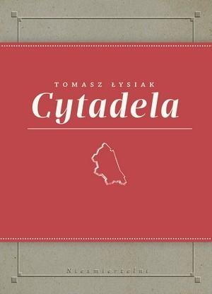 Cytadela Tomasz Łysiak