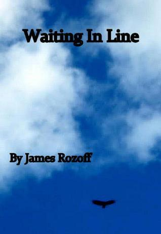 Waiting In Line James Rozoff