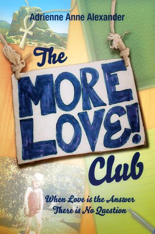 The More Love Club Adrienne Alexander