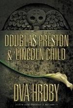 Dva hroby (Pendergast, #12) Douglas Preston