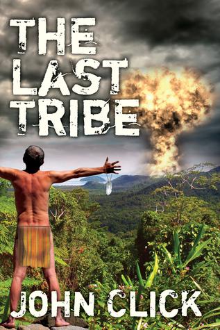 The Last Tribe  by  John Click