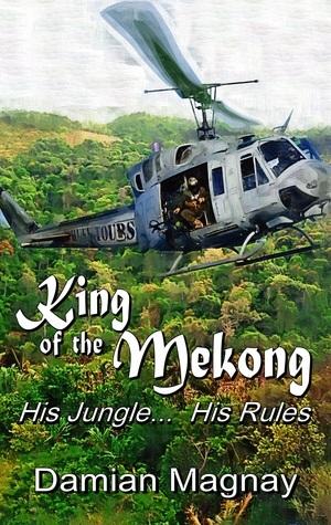 King of the Mekong Damian Magnay
